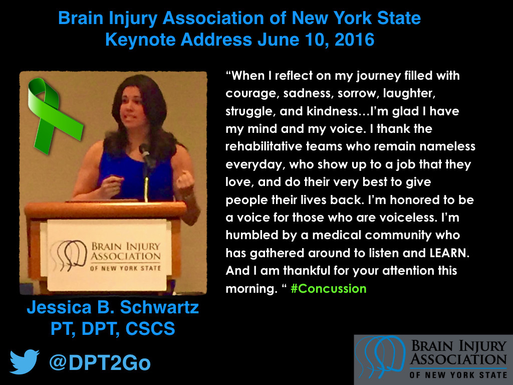 Brain Injury Association Keynote Address Dr. Jessica B. Schwartz PT, DPT, CSCS